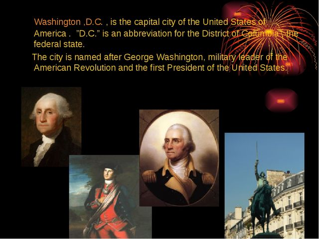 "Washington ,D.C. , is the capital city of the United States of America . ""D...."