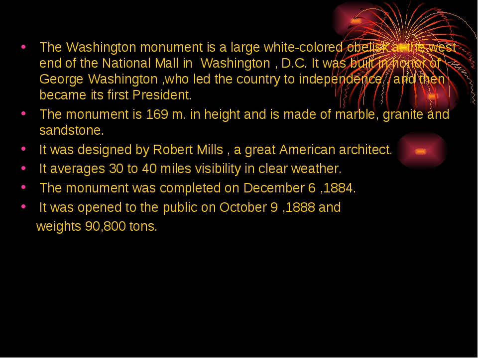 The Washington monument is a large white-colored obelisk at the west end of t...