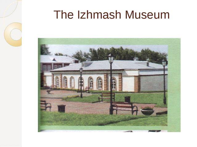 The Izhmash Museum