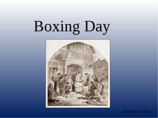 Boxing Day Malakhova Polina