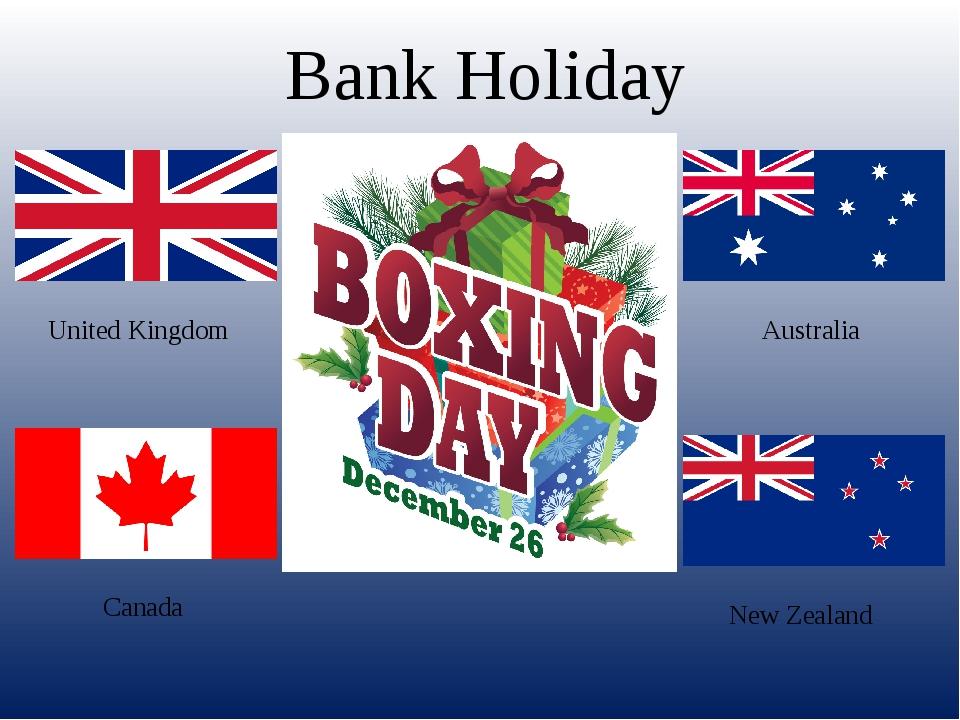 United Kingdom Canada Australia New Zealand Bank Holiday