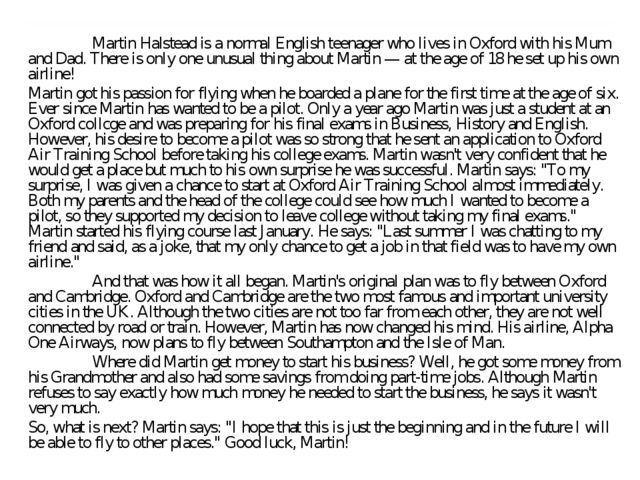 Martin Halstead is a normal English teenager who lives in Oxford with his Mu...