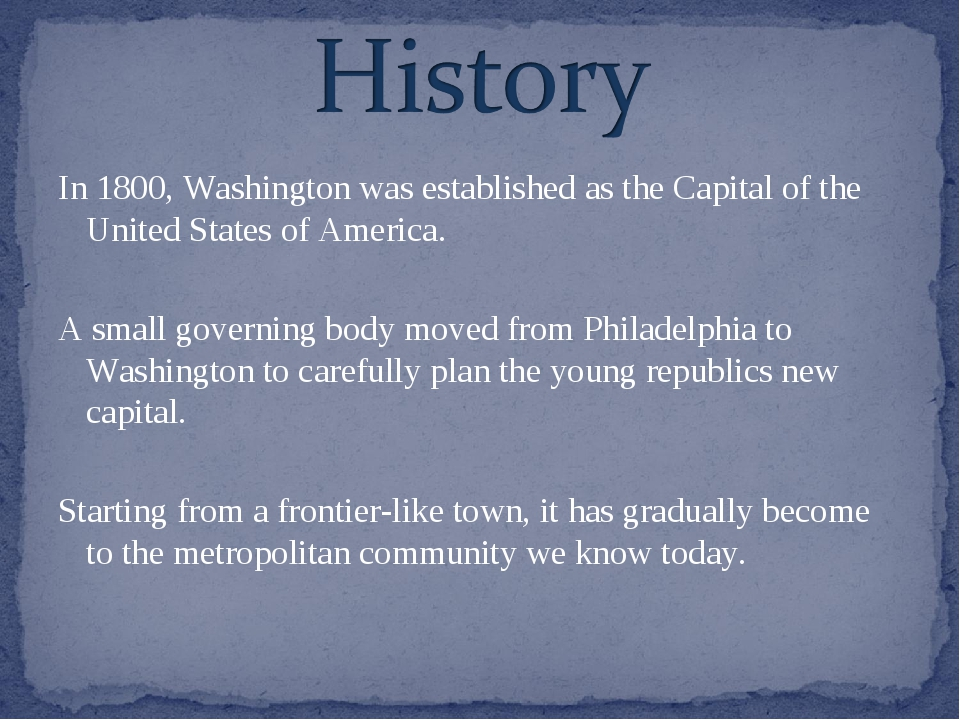 In 1800, Washington was established as the Capital of the United States of Am...
