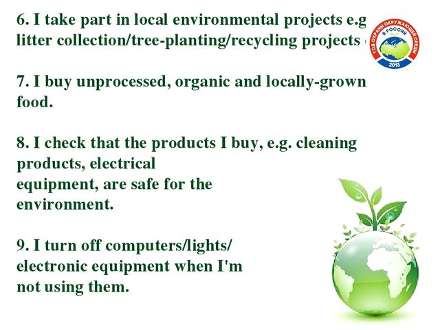 6. I take part in local environmental projects e.g. litter collection/tree-pl...