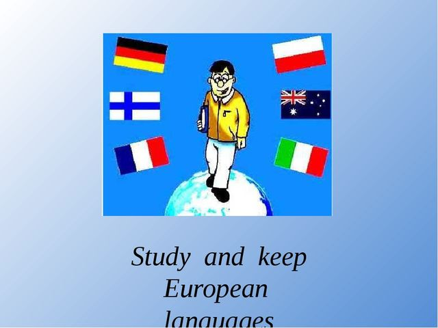 Study and keep European languages