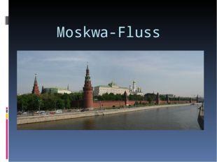 Moskwa-Fluss