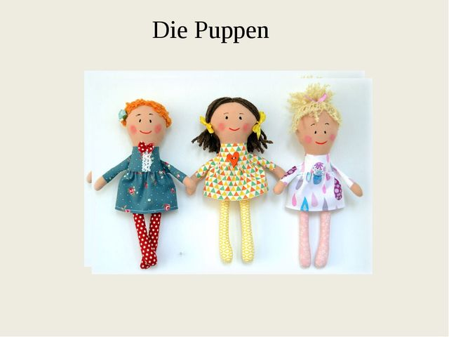 Die Puppen