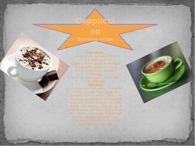 Cappuccino Sundaes recipe Ingredients: ½ cup of strong brewed coffee. ½ cup o...