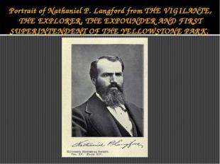Portrait of Nathaniel P. Langford from THE VIGILANTE, THE EXPLORER, THE EXPOU