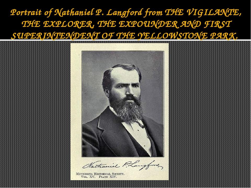 Portrait of Nathaniel P. Langford from THE VIGILANTE, THE EXPLORER, THE EXPOU...