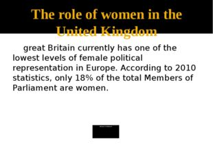 The role of women in the United Kingdom great Britain currently has one of th