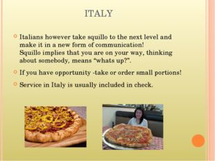ITALY Italians however take squillo to the next level and make it in a new fo