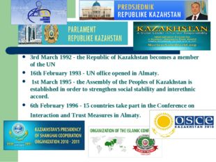 3rd March 1992 - the Republic of Kazakhstan becomes a member of the UN 16th F