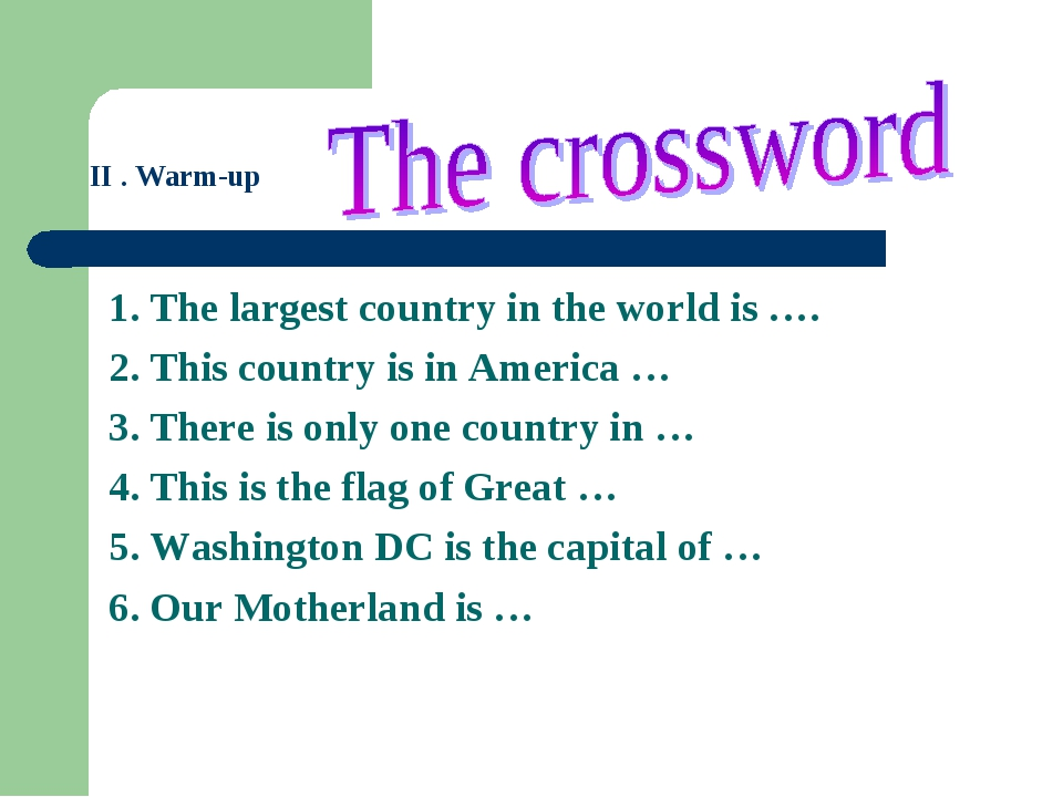 1. The largest country in the world is …. 2. This country is in America … 3....