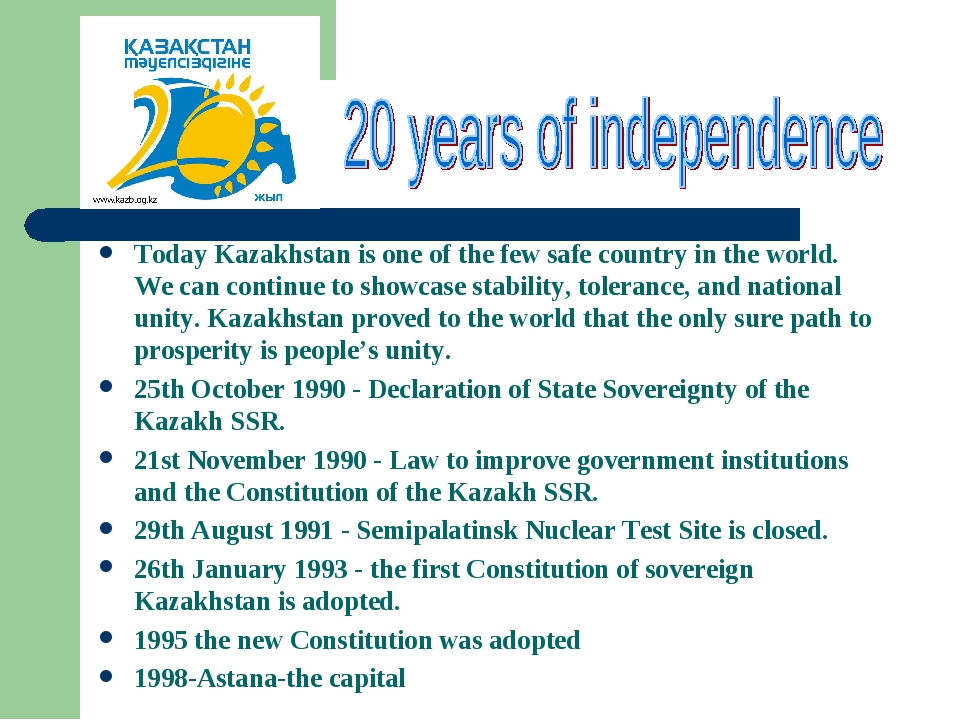 Today Kazakhstan is one of the few safe country in the world. We can continue...