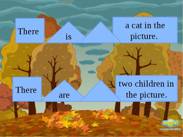 There There is are a cat in the picture. two children in the picture. not not
