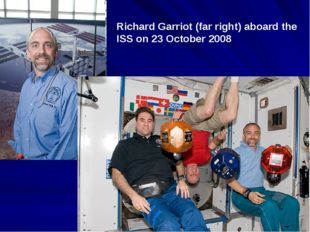 Richard Garriot (far right) aboard the ISS on 23 October 2008