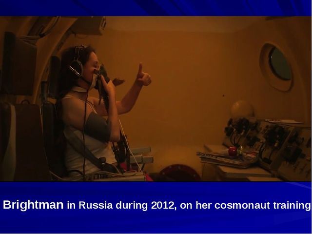 Brightman in Russia during 2012, on her cosmonaut training