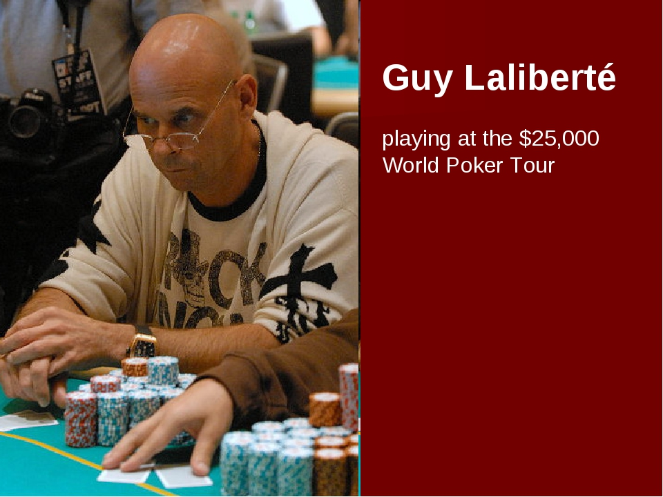 Guy Laliberté playing at the $25,000 World Poker Tour