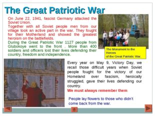 The Great Patriotic War On June 22, 1941, fascist Germany attacked the Soviet