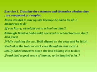 Exercise 1. Translate the sentences and determine whether they are compound o