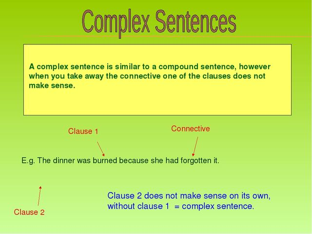 A complex sentence is similar to a compound sentence, however when you take...