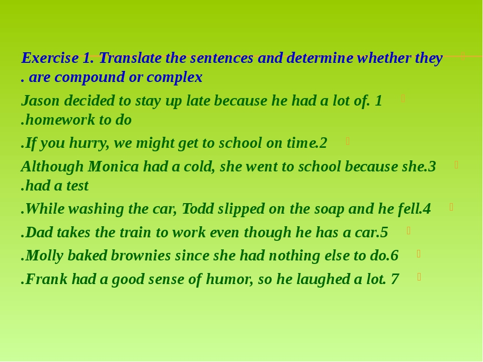 Exercise 1. Translate the sentences and determine whether they are compound o...
