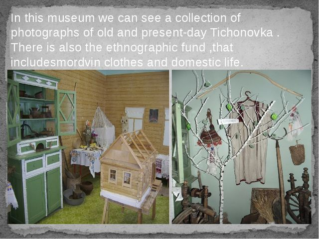 In this museum we can see a collection of photographs of old and present-day...