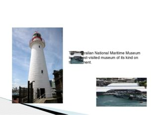 The Australian National Maritime Museum is the most-visited museum of its ki