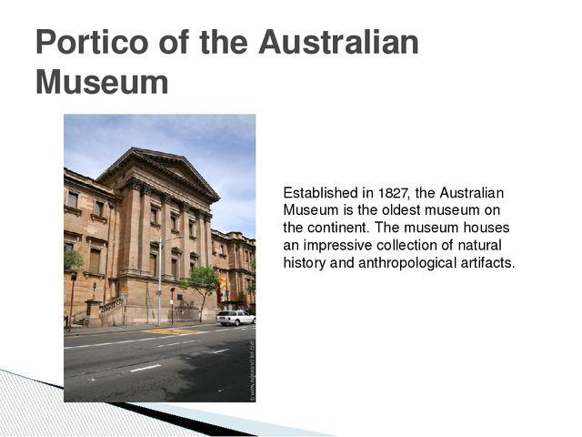 Portico of the Australian Museum Established in 1827, the Australian Museum i...