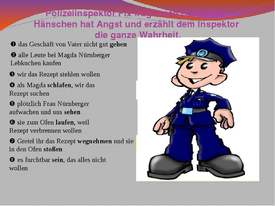 Polizeiinspektor Fix fragt auch Hänschen. Hänschen hat Angst und erzählt dem...