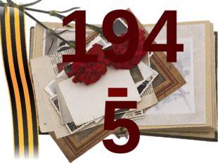 1945 2014 -
