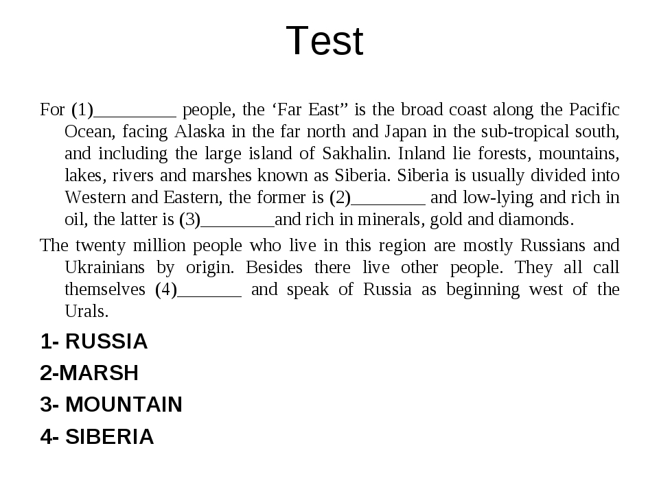 "Test   For (1)_________ people, the 'Far East"" is the broad coast along the P..."