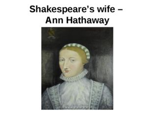 Shakespeare's wife – Ann Hathaway