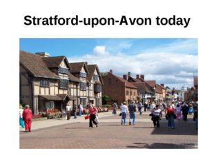 Stratford-upon-Avon today