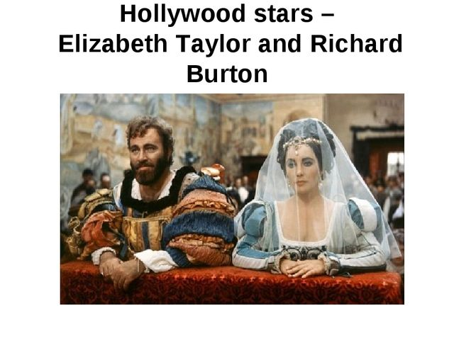 Hollywood stars – Elizabeth Taylor and Richard Burton