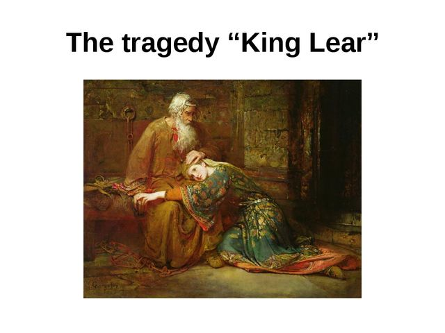 "The tragedy ""King Lear"""