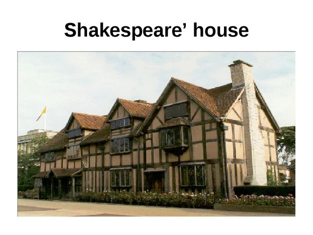 Shakespeare' house
