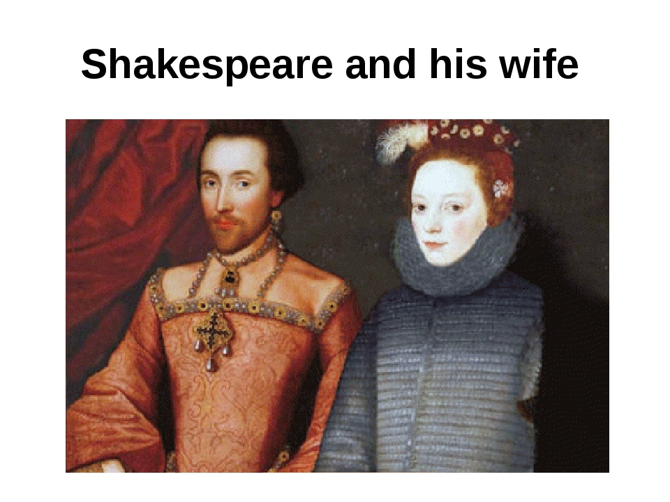 Shakespeare and his wife