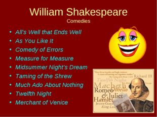 William Shakespeare Comedies All's Well that Ends Well As You Like It Comedy