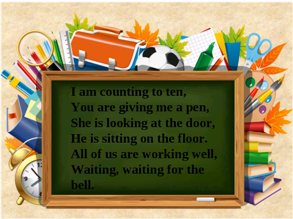 I am counting to ten, You are giving me a pen, She is looking at the door, H...
