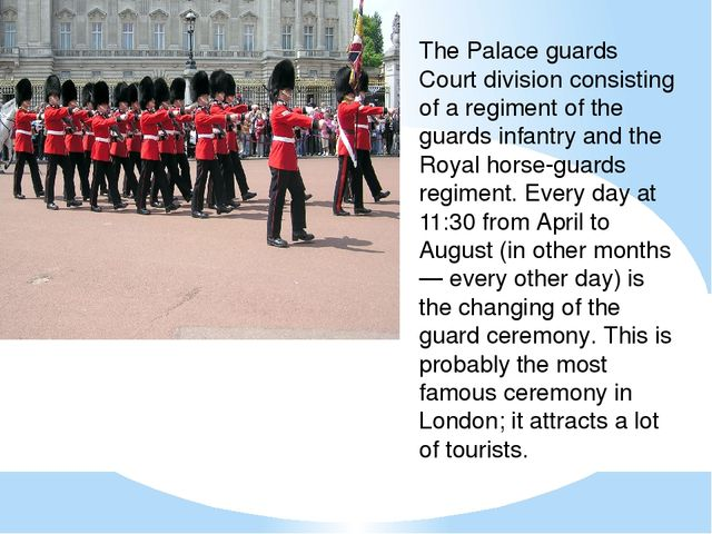 The Palace guards Court division consisting of a regiment of the guards infan...