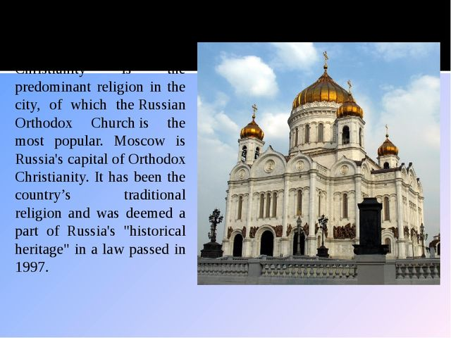 Religion Christianity is the predominant religion in the city, of which theR...