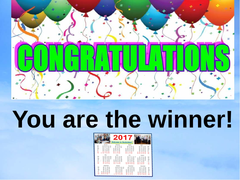 You are the winner!