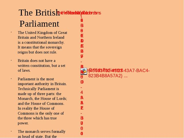 The British Parliament The United Kingdom of Great Britain and Northern Irela...