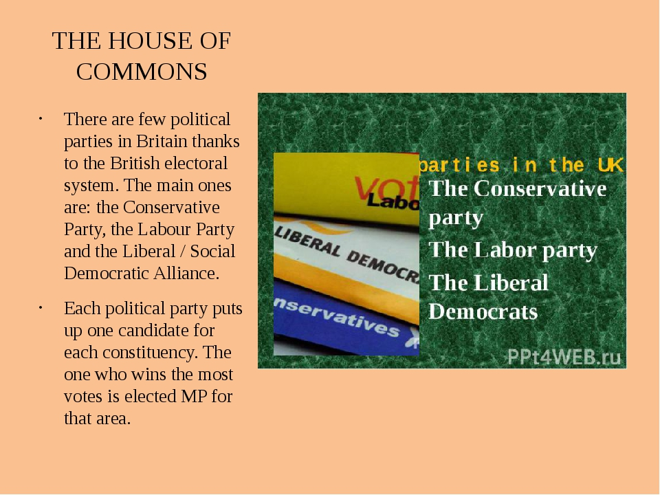 THE HOUSE OF COMMONS There are few political parties in Britain thanks to the...