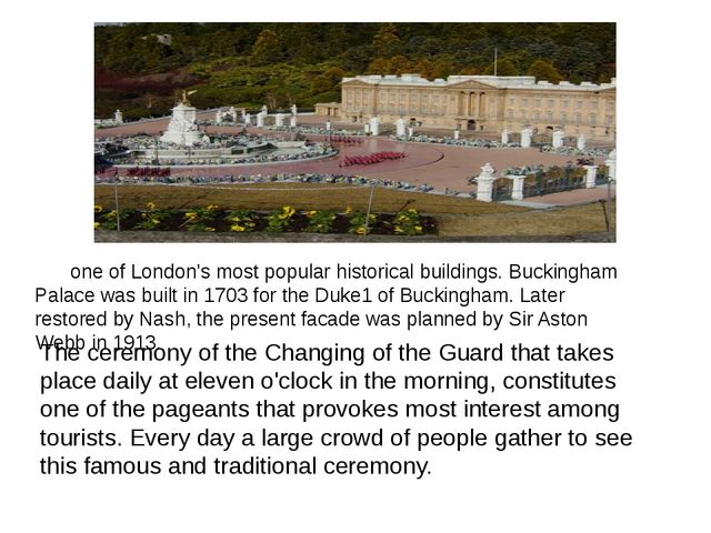 one of London's most popular historical buildings. Buckingham Palace was bui...