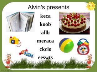 Alvin's presents keca koob allb meraca ckclo eeswts FokinaLida.75@mail.ru
