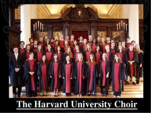 The Harvard University Choir
