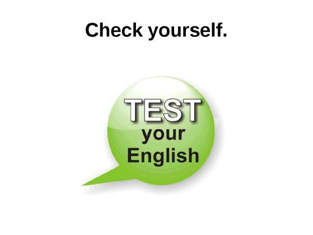 Check yourself.